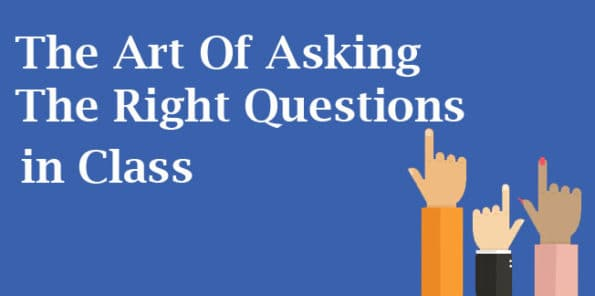 The Art Of Asking The Right Questions