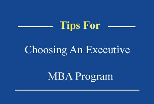 Choosing An Executive MBA Program