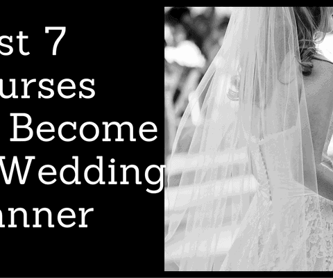 Best 7 Courses Become a Wedding Planner