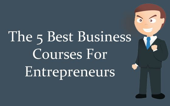 Business Courses For Entrepreneurs