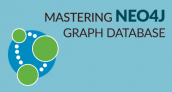 Mastering Neo4j Graph Database Certification Training