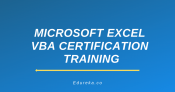 Microsoft Excel VBA Certification Training