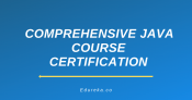 Comprehensive Java Course Certification Training
