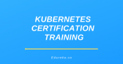 Kubernetes Certification Training