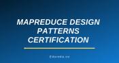 MapReduce Design Patterns Certification Training