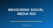 Measuring Social Media ROI